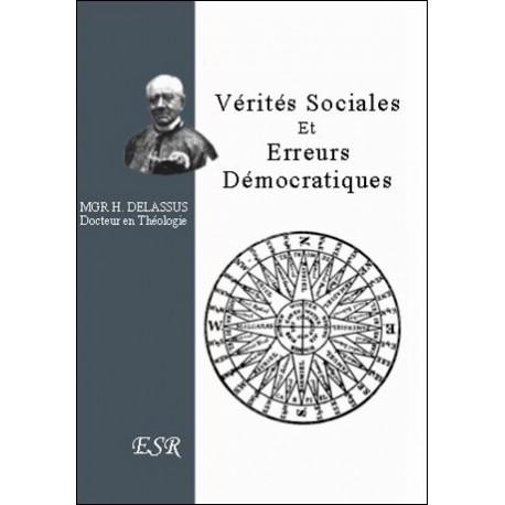 Vérités sociales et erreurs démocratiques - Mgr H. Delassus