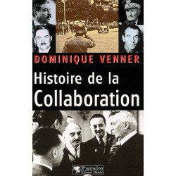 Histoire de la collaboration - Dominique Venner