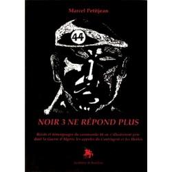 Noir 3 ne répond plus - Marcel Petitjean