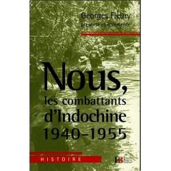 Nous, les combattants d'Indochine - Georges Fleury