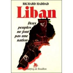 Liban deux peuples ne font pas une nation - Richard Haddad