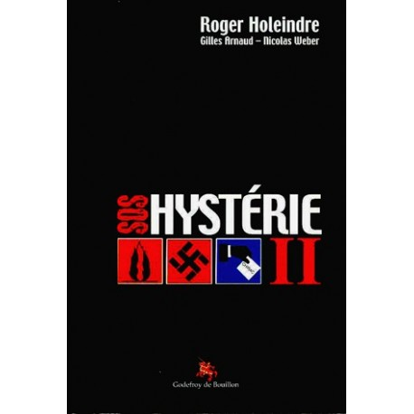SOS hystérie II - Roger Holeindre