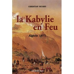 La Kabylie en feu - Christian Sicard