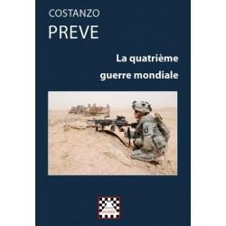 La Quatrième Guerre mondiale - Costanzo Preve