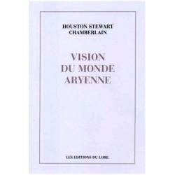 Vision du monde aryenne - Houston Stewart Chamberlain