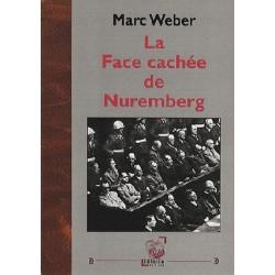 La face cachée de Nuremberg - Marc Weber