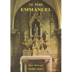 Le père Emmanuel - Dom Bernard Maréchaux