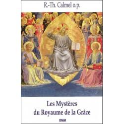 Les Mystères du Royaume de la Grâce - R.-Th. Calmel o.p.