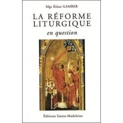 La réforme liturgique en question - Mgr Klaus Gamber
