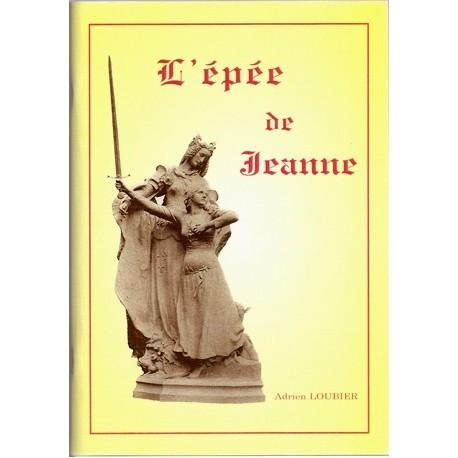 L'épée de Jeanne - Adrien Loubier