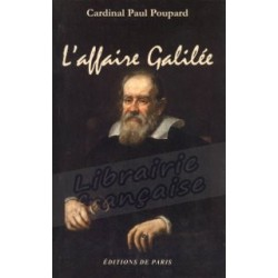 L'affaire Galilée - Cardinal Paul Poupard