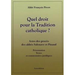 Quel droit pour la tradition catholique ? - Abbé François Pivert