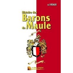Histoire des barons de Maule - Emile Réaux