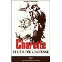 Charette et l'épopée vendéenne - Jacqueline Chauveau