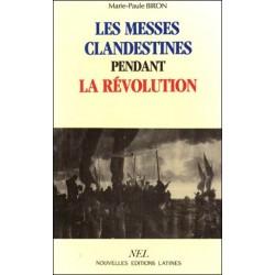 Les messes clandestines pendant la révolution - Marie-Paule Biron