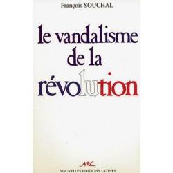 Le vandalisme de la révoluion - François Souchal