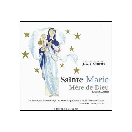 Sainte Marie Mère de Dieu - Raymond Zambelli