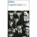 Guignol's band I et II - Louis-Ferdinand Céline
