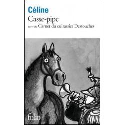 Casse-pipe - Louis-Ferdinand Céline