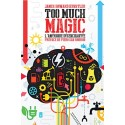 Too much magic - James Howard Kunstler