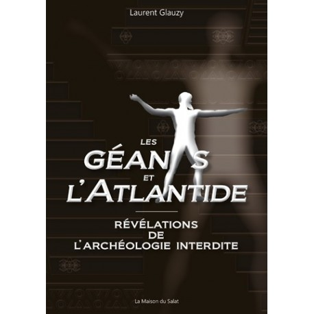 Les géants de l'Atlantide - Laurent Glauzy