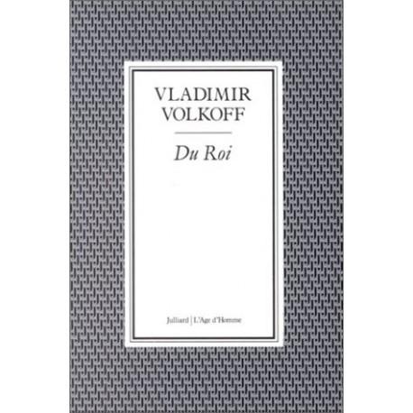 Du Roi - Vladimir Volkoff