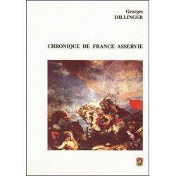 Chronique de France asservie - Georges Dillinger