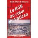 Le KGB au coeur du Vatican - Danièle et Pierre Villemarest