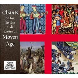 Chants de foi, de fête et de guerre du Moyen Âge - Choeur Montjoie St Denis