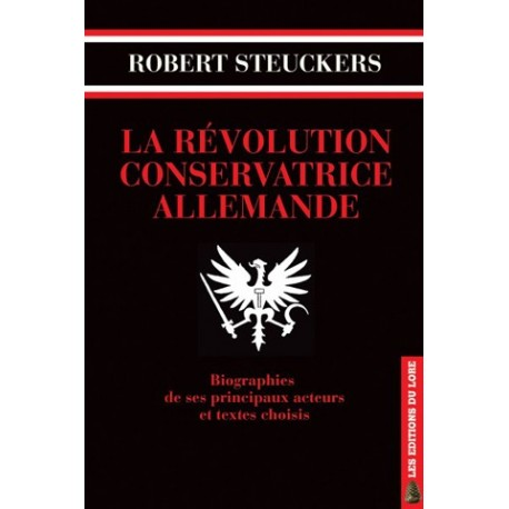 La révolution conservatrice allemande - Robert Steuckers