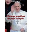 L'étrange pontificat du pape François - Alexandre Marie