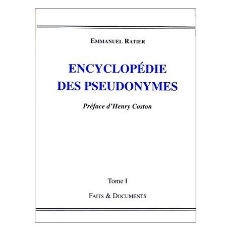 Encyclopédie des pseudonymes tome I - Emmanuel Ratier