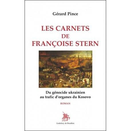 Les carnets de Françoise Stern - Gérard Pince