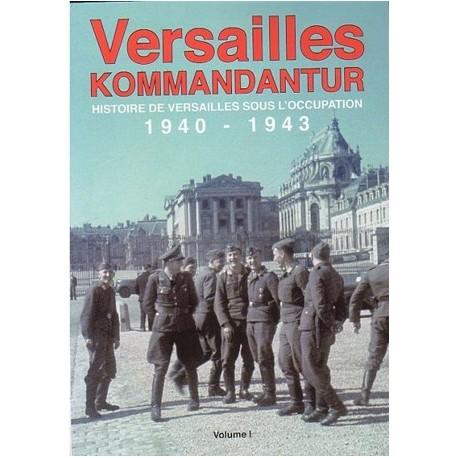 Versailles kommandantur vol. I - B. Renoult & C. Leguérandais