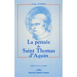 La pensée de Saint Thomas d'Aquin - Louis Jugnet