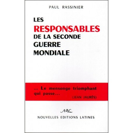 Les responsables de la Seconde Guerre Mondiale - Paul Rassinier