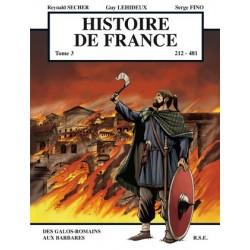 BD Histoire de France T3 - Des Gallo-romains aux barbares - Reynald Secher