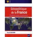 Géopolitique de la France - Pascal Gauchon
