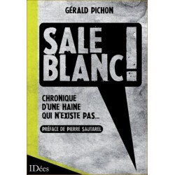 Sale blanc ! - Gérald Pichon