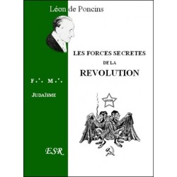 Les forces secrètes de la Révolution - Léon de Poncins