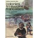 Petite histoire des Colonies & missions françaises - Henri Servien