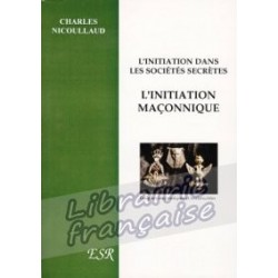 L'initiation maçonnique - Charles Nicoullaud