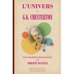 L'univers de G.K. Chesterton - Philippe Maxence