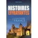 Histoires effrayantes de l'Histoire de France - Didier Audinot