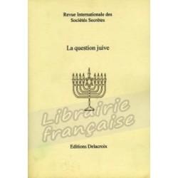 La question juive - Revue Internationale des Sociétés Secrètes