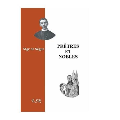 Prêtres et nobles - Mgr de Ségur