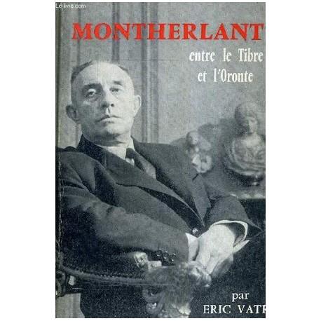 Montherlant - Eric Vatré