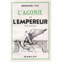 L'agonie de l'empereur - Bernard Faÿ