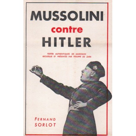 Mussolini contre Hitler