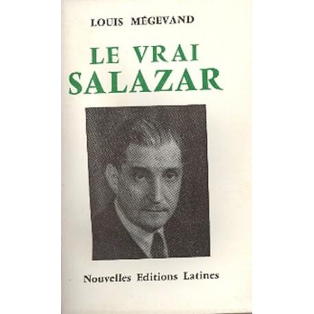 Le vrai Salazar - Louis Mégevand
